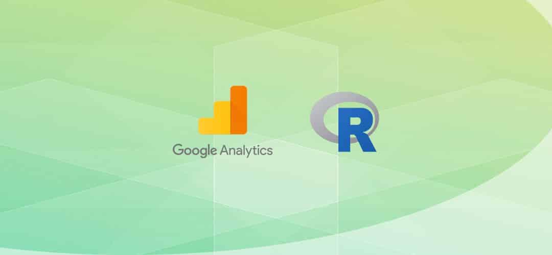 Google Analytics + R : Comment récupérer les données ?