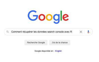 Search Console : Comment récupérer les données avec R